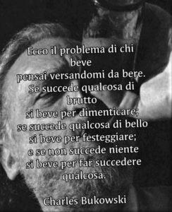 Bukowski. Citazioni sul bere